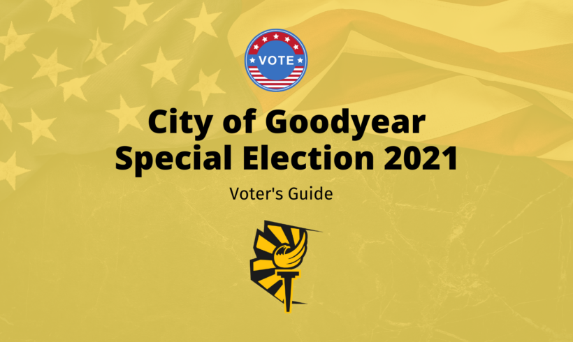 Goodyear Special Election 2021 Voter Guide