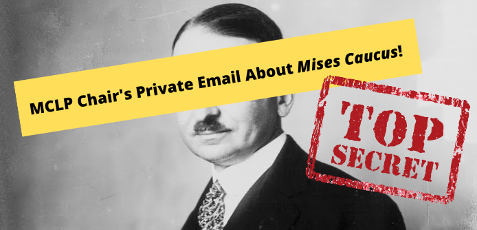 EXPOSED! Maricopa County Chairman's Private Email About Mises Caucus!